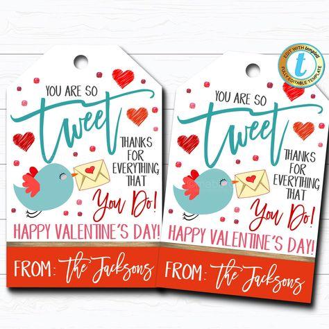 Valentines Gift Tags, You're So Tweet, Bird Appreciation Teacher Valentine, Candy Chocolate Cookie Treat Gift Label, DIY Editable Template #TeacherValentines #ValentinesDayGift #TreatBagLabel #HowSweetItIs #ThankYouTag #StaffAppreciation #ValentineGiftTag #ToBeTaughtByYou #SchoolPtoPta #YoureSoTweet