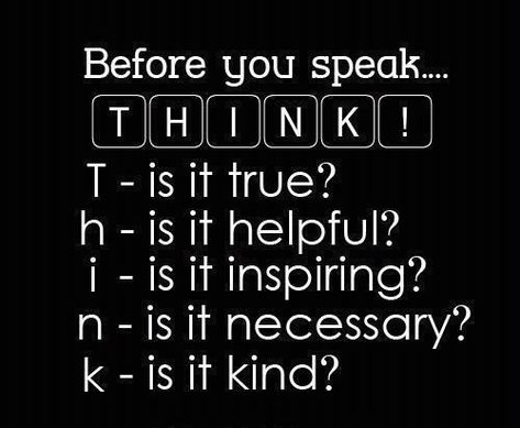 Before You Speak...  #Quotes #Inspiration