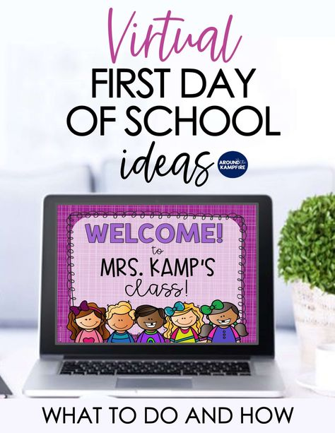 Virtual First Day of School Activities - What To Do and How - Around the Kampfire