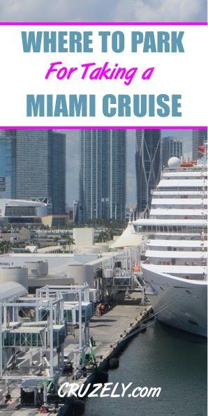 Port Of Miami Cruise Parking Where To Park Prices Profiles Map Cruise Cruise Travel Miami Travel