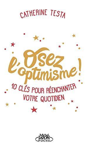 Osez L Optimisme Pdf Gratuit Telecharger Livre Pdf Epub Kindle Books To Read Online Book Jokes Word Practice