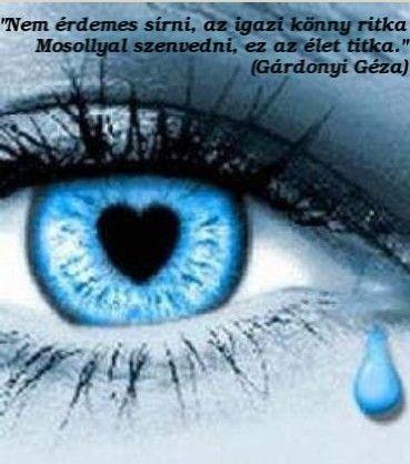 ritka szép idézetek Pin von Eva B. auf Idézetek | Weinen augen, Traurige augen, Augen