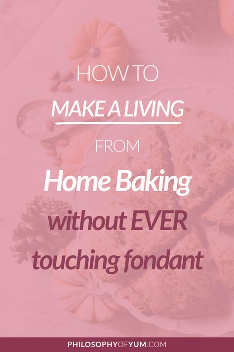 4 MYTHS About Starting a Home Bakery Business