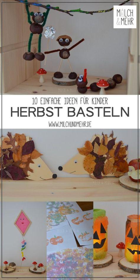 Basteln im Herbst: 10 einfache Ideen für Kinder mit Naturmaterialien wie Kastanien, Eicheln, Blättern und Co #herbstdekoration #herbstbasteln #bastelidee #bastelnmitkind #kastanien #blätter #bastelnmitnaturmaterial