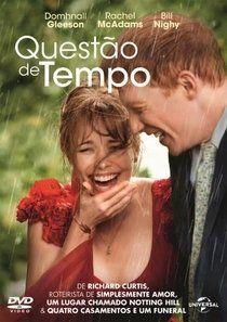 Baixar Filme Questao De Tempo 2013 Dublado 720p Bluray Questao De Tempo Filme Filmes Questao De Tempo