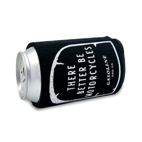 There better be motorcycles stubby holder by Gasoline and Us.