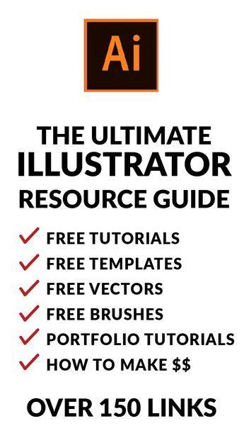 The Ultimate Illustrator Resource Guide | Design tutorial