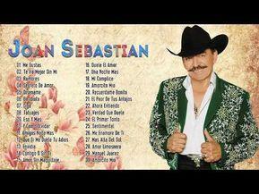 Joan Sebastian éxitos Sus Mejores Baladas Románticas Homenaje A Joan Sebastian Exitos Youtube Canciones Románticas Mejores Canciones Canciones