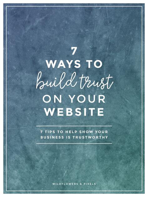 7 Ways To Build Trust On Your Website