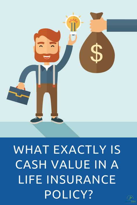 What Exactly Is Cash Value In Life Insurance And How Does It Work