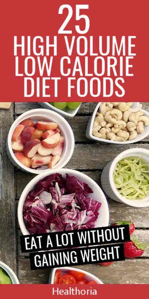 25 Of The Best High Volume Low Calorie Foods With Images Low