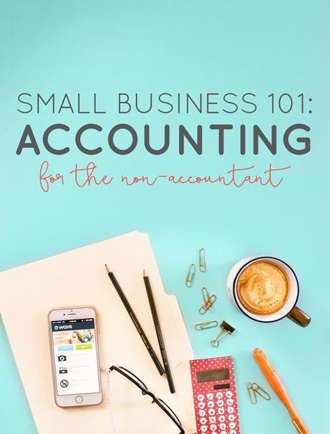 Small Business 101: Accounting for the Non-Accountant — Boss Project
