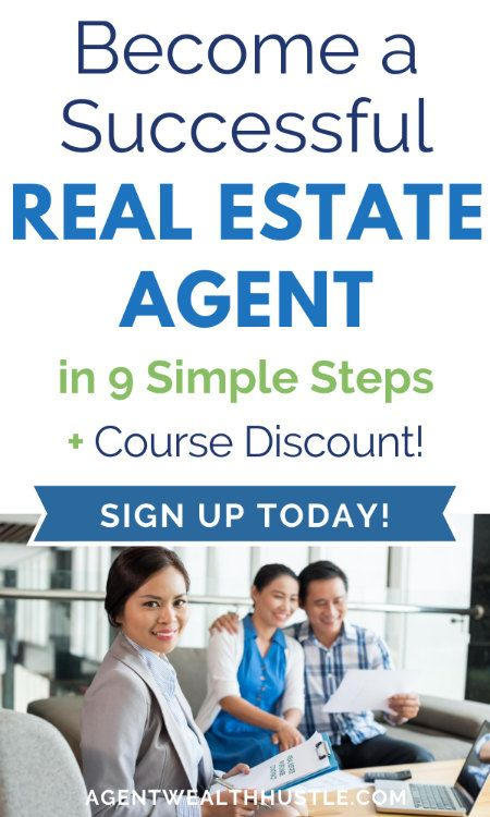 Thinking Of Becoming A Real Estate Agent Here Are 9 Simple Steps To Start Your Career As A Successf In 2020 Estate Agent Real Estate Agent Marketing Real Estate Agent