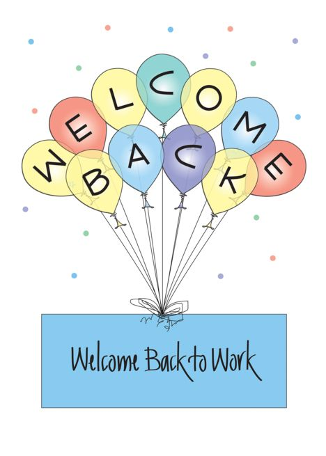 Welcome Back To Work With Colorful Balloons Confetti Card Ad Affiliate Colorful W Welcome Back To Work Back To Work After Vacation Colourful Balloons