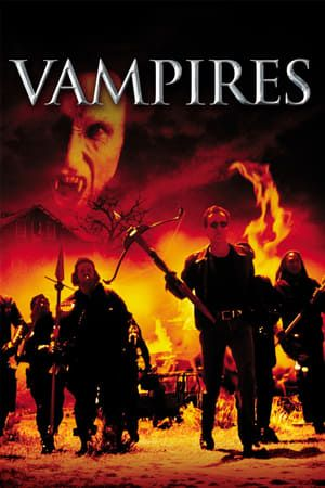 Vampires 1998 Full Movie P L A Y N O W Http Moviesmagpie Blogspot Com 9945 Vampires 1998 Full Movie Vampires 1998 Full On Films Complets Film Avengers Film