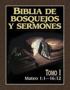 Biblia De Bosquejos Y Sermones Mateo Tomo 1 Sermones Sermones Cristianos Descargar Libros Cristianos