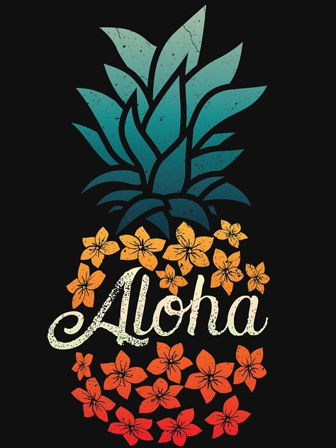 'Pineapple Aloha Hawaii - Hawaiian Summer T-shirt' T-Shirt by LiqueGifts Wallpaper Iphone Cute, Cute Wallpapers, Wallpaper Backgrounds, Hawaiian Art, Hawaiian Flowers, Hawaiian Tribal, Hawaiian Designs, Hawaiianisches Tattoo, Thai Tattoo