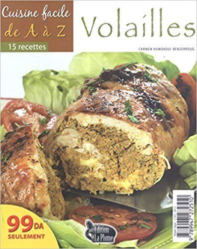 Cuisine Facile De A A Z Volailles Pdf Gratuit Telecharger Livre