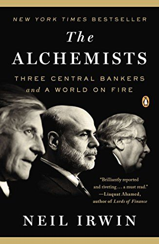 Read And Download The Alchemists Three Central Bankers And A World On Fire Download Ebook Pdf Epub World On Fire The Secret World Fire Book