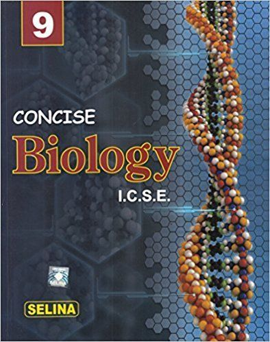 Selina Concise Biology Class 9 ICSE Solutions 2018 PDF
