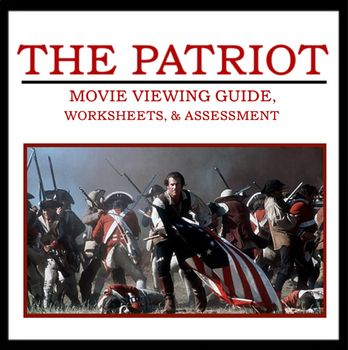 The Patriot Movie Guide Includes Viewing Guide Worksheets And Quiz Movie Guide Social Studies Resources Teachers Pay Teachers Seller