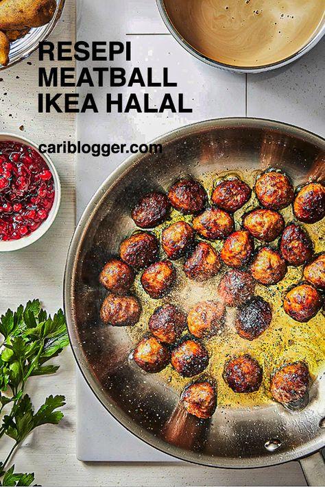 Resepi Meatball Ikea Versi Halalan Toyyiban Mesti Cuba Cariblogger Com Resep Makanan Resep Dijon