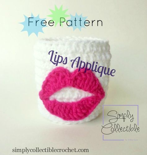 Lips Applique Free Pattern with an added cozy pattern   Use on hats, bags, towels and more.   SimplyCollectible... #crochet