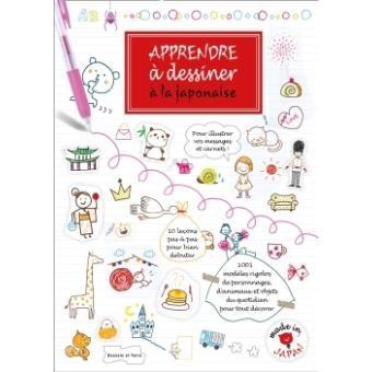 Apprendre A Dessiner A La Japonaise Broche Kamo Achat Livre Apprendre A Dessiner Livre Apprendre A Dessiner Telechargement