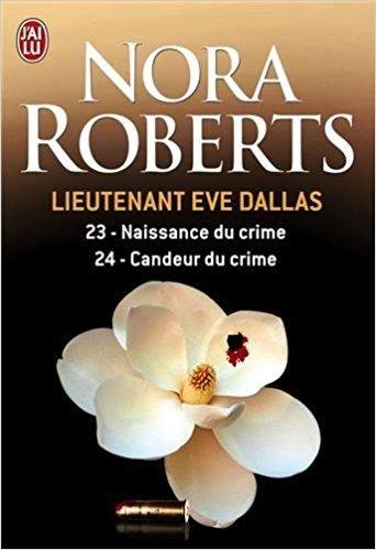 Livre Nora Roberts Lieutenant Eve Dallas