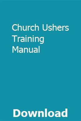 Church usher training guide | ehomedmo.