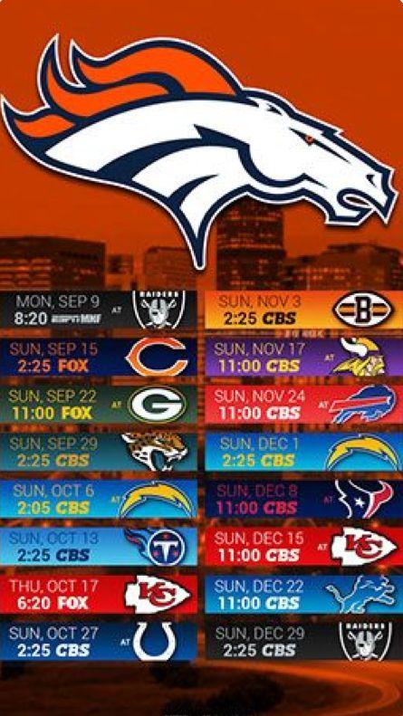 2019 Broncos Schedule Denver Broncos Denver Broncos Team Denver Broncos Football
