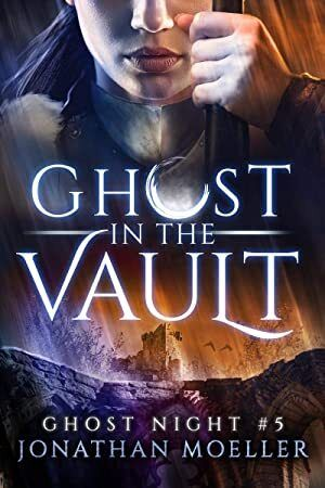 Free Ebook Ghost In The Vault Ghost Night Book 5 Night Book Books To Read Book Addict