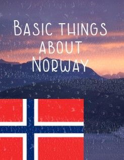 1 Noway Has Many Mountians And Beautiful Fjords 2 Norway Is Located On The Western And Northern Part Of The Scandinavian Peninsula 3 Norway Fjord Mountians