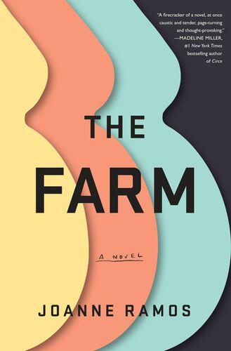 Read & download The Farm By Joanne Ramos for Free! PDF, ePub