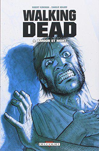 The Walking Dead Ebook Fr : walking, ebook, Télécharger, Walking, Dead,, Amour, Francais, Robert, Kirkman,, Charlie, Adlard, ▽▽, Télécharg…, Comics,, Bande, Dessinée,