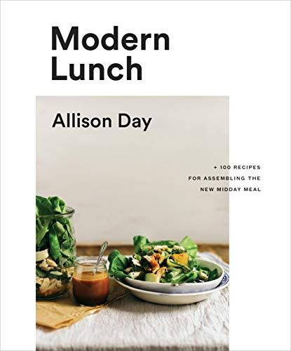 Download Pdf Epub Modern Lunch 100 Recipes For Assembling The