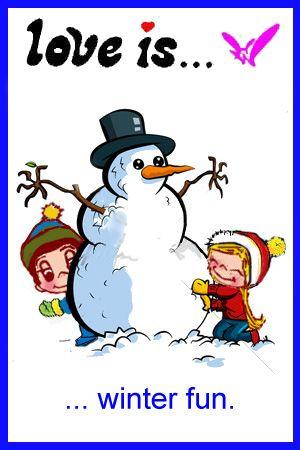 love is .. winter fun. Happy 1st day of winter.