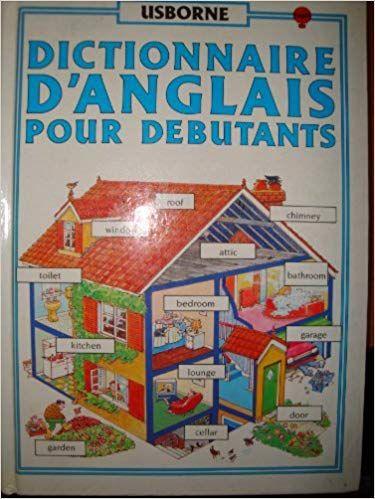 Dictionnaire D Anglais Pour Debutants Telechargement Livre