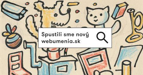 Web umenia je on-line katalóg výtvarných diel zo zbierok slovenských galérií. Nájdete tu základné informácie o dielach a ich autoroch, ale aj pôvodné články, videá a kolekcie.