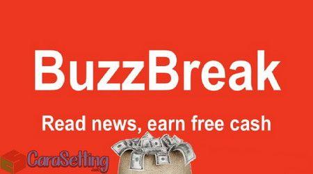 Buzzbreak Aplikasi Penghasil Saldo Dana Dan Uang Dollar Yang Terbukti Membayar Https Ift Tt 2b5k406 Aplikasi Uang Membaca