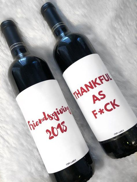 Friendsgiving/Thanksgiving Wine Label Set, Friendsgiving Thankful as f*ck, friendsgiving decor, friendsgiving wine, thanksgiving decor - Friendsgiving ideas - Hosting Thanksgiving, Thanksgiving Parties, Thanksgiving Decorations, Holiday Parties, Holiday Fun, Friends Thanksgiving, Thanksgiving Table, Party Themes, Party Ideas