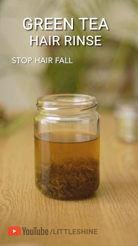 GREEN TEA HAIR RINSE  to stop hair fall