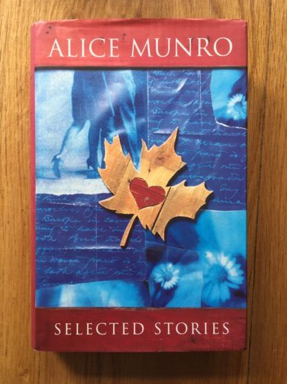 Selected Stories Alice Munro The Selection Stories