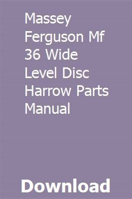 Massey Ferguson Mf 36 Wide Level Disc Harrow Parts Manual With