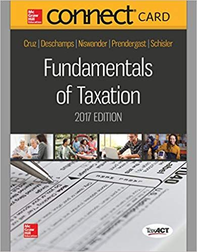 Fundamentals Of Taxation 2017 10th Edition Ana Cruz Michael Deschamps Frederickniswander Solutions Fundamental Math Formulas Textbook