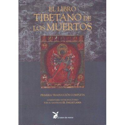 El Libro Tibetano De Los Muertos Por Padmasambhava Ed La Liebre De Marzo Tibetano Muerte Budismo