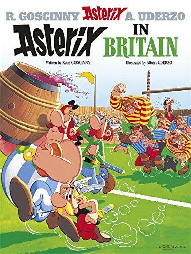 Asterix Asterix In Britain By Rene Goscinny Used 9780752866192 In 2020 Got Books Albert Uderzo Books