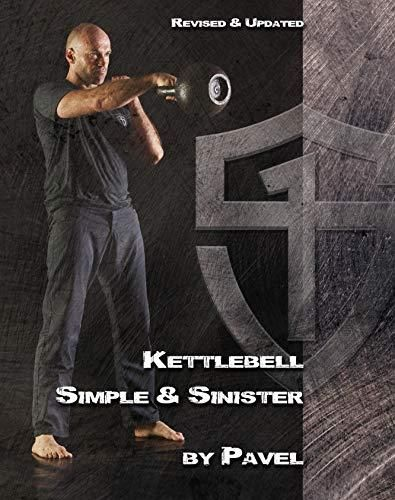 Pdf Download Kettlebell Simple Sinister Revised And Updated 2nd