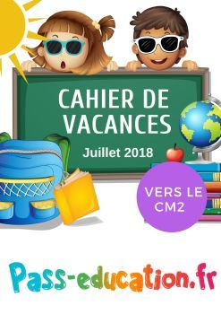 Cahier De Vacances Gratuit A Imprimer Cm1 Vers Le Cm2 Juillet