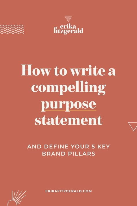 How to write a compelling purpose statement